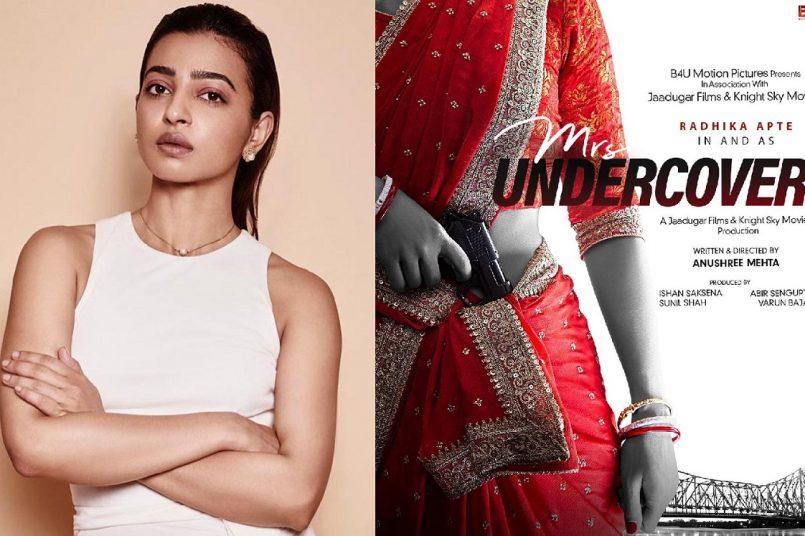 radhika apte mrs undercover